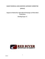 Impacts of Subsurface Agricultural Drainage on Watershed Peak Flows Briefing Paper #1