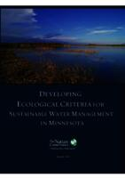 DEVELOPING ECOLOGICAL CRITERIA FOR SUSTAINABLE WATER MANAGEMENT IN MINNESOTA