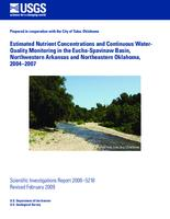 Estimated Nutrient Concentrations and Continuous Water-Quality Monitoring in the Eucha-Spavinaw Basin, Northwestern Arkansas and Northeastern Oklahoma, 2004–2007