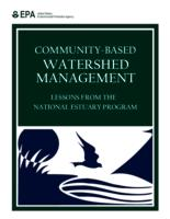 Community-Based Watershed Management: Lessons From The National Estuary Program
