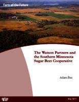 The Watson Partners and the Southern  Minnesota Sugar Beet Cooperative