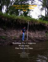 Chippewa River Watershed Monitoring Summary 2005 Watching the Chippewa Wash Away One Day at a Time