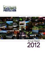 Center For Watershed Protection- Annual Report 2012
