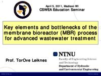 Key elements and bottlenecks of the membrane bioreactor (MBR) process for advanced wastewater treatment [Presentation]