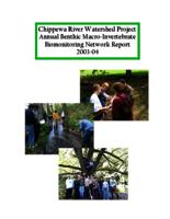 Chippewa River Watershed Project Annual Benthic Macro-Invertebrate Biomonitoring Network Report 2003-04