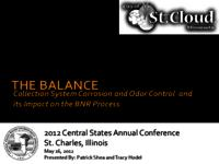 The Balance Collection System Corrosion and Odor Control and its Impact on the BNR Process [City of St. Cloud] [Presentation]