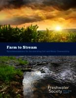Farm to Stream- Recommendations for Accelerating Soil and Water Stewardship