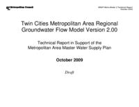 Twin Cities Metropolitan Area Regional Groundwater Flow Model Version 2.00 : Technical Report in Support of the Metropolitan Area Master Water Supply Plan
