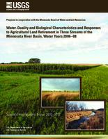 Water-Quality and Biological Characteristics and Responses to Agricultural Land Retirement in Three Streams of the Minnesota River Basin, Water Years 2006–08