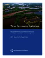 Water Governance Evaluation: Recommendations to streamline, strengthen, and improve sustainable water management - 2013 Report to the Legislature