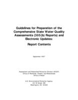 Guidelines for Preparation of the Comprehensive State Water Quality Assessments (305(b) Reports) and Electronic Updates: Report Contents