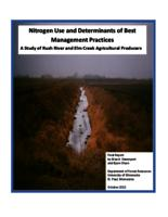 Nitrogen Use and Determinants of Best Management Practices: A Study of Rush River and Elm Creek Watershed Agricultural Producers