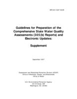 Guidelines for Preparation of the Comprehensive State Water Quality Assessments (305(b) Reports) and Electronic Updates: Supplement