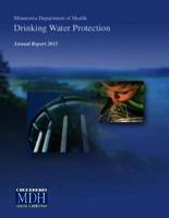 Minnesota Department of Health Drinking Water Protection Annual Report 2012