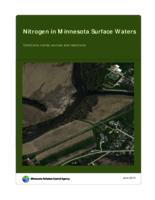 Nitrogen in Minnesota Surface Waters: Conditions, trends, sources, and reductions[Minnesota Pollution Control Agency]