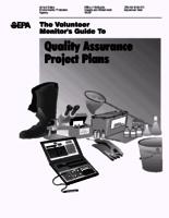 The Volunteer Monitor's Guide To Quality Assurance Project Plans