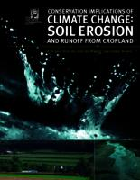CONSERVATION IMPLICATIONS OF CLIMATE CHANGE : SOILD EROSION AND RUNOFF FROM CROPLAND A Report from the Soil  and Water Conservation Sociaty