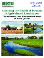 Assessing the Health of Streams in Agricultural Landscapes: The Impacts of Land Management Change on Water Quality