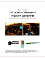 Report on the 2012 Central Minnesota Irrigation Workshops