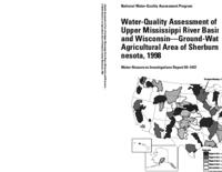 Water-Quality Assessment of Part of the Upper Mississippi River Basin, Minnesota and Wisconsin-Ground-Water Quality in an Agricultural Area of Sherburne County, Minnesota, 1998