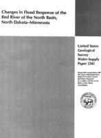 Changes in Flood Response of the Red River of the North Basin, North Dakota-Minnesota