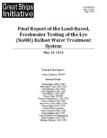 Final Report of the Land?Based, Freshwater Testing of the Lye (NaOH) Ballast Water Treatment System
