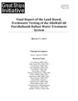 Final Report of the Land-Based, Freshwater Testing of the AlfaWall AB PureBallast® Ballast Water Treatment System