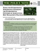 PAYING FOR ENVIRONMENTAL PERFORMANCE: ESTIMATING THE ENVIRONMENTAL OUTCOMES OF AGRICULTURAL BEST MANAGEMENT PRACTICES