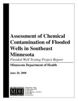 Assessment of Chemical Contamination of Flooded Wells in Southeast Minnesota : Flooded well testing project report