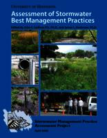 Stormwater Management Practice Assessment Project: Assessment of Stormwater Best Management Practices