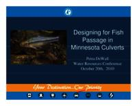 Designing for Fish Passage in Minnesota Culverts [Presentation]