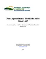 Non-Agricultural Pesticide Sales 2006-2007 Examining Urban and Non-Agricultural Pesticide Trends in Minnesota