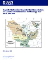 Suspended-Sediment and Suspended-Sand Concentrations and Loads for Selected Streams in the Mississippi River Basin, 1940–2009