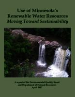 Use of Minnesota's Renewable Water Resources Moving Toward Sustainability