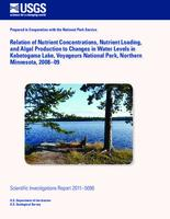 Relation of Nutrient Concentrations, Nutrient Loading, and Algal Production to Changes in Water Levels in Kabetogama Lake, Voyageurs National Park, Northern Minnesota, 2008–09