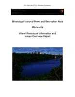 Mississippi National River and Recreation Area Minnesota Water Resources Information and Issues Overview Report