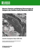 Physical, Chemical, and Biological Characteristics of Sturgeon Lake, Goodhue County, Minnesota, 2003-04