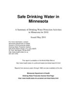 Safe Drinking Water in Minnesota: A Summary of Drinking Water Protection Activities in Minnesota for 2010