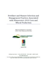 Fertilizer and Manure Selection and Management Practices Associated with Minnesota's 2010 Corn and Wheat Production