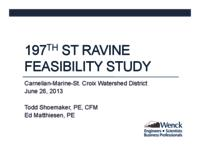 197th St Ravine Feasibility Study [Carnelian-Marine-St. Croix Watershed District] [Presentation]