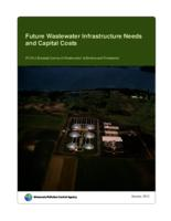 Future Wastewater Infrastructure Needs and Capital Costs