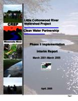 Little Cottonwood River Watershed Project, Clean Water Partnership, Phase II Implementation Interim Report, March 2001-March 2005