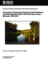 Assessment of Conservation Easements, Total Phosphorus, and Total Suspended Solids in West Fork Beaver Creek, Minnesota, 1999–2012