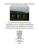 National Decentralized Water Resources Capacity Development Project (NDWRCP) Research Project : Quantifying Evaporation and Transpirational Water Losses from Green Roofs and Green Roof media capacity for neutralizing acid rain