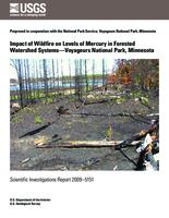 Impact of Wildfire on Levels of Mercury in Forested Watershed Systems—Voyageurs National Park, Minnesota