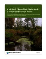 Mud Creek (Snake River Watershed) Stressor Identification Report: A study of local stressors causing a lack of biotic communities in Mud Creek Sub-watershed of the Snake River (St. Croix) 8 Digit HUC Watershed