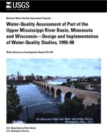 Water-Quality Assessment of Part of the Upper Mississippi River Basin, Minnesota and Wisconsin-Design and Implementation of Water-Quality Studies, 1995-98