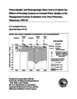 Water-Quality and Hydrogeologic Data Used to Evaluate the Effects of Farming Systems on Ground-Water Quality at the Management Systems Evaluation Area Near Princeton, Minnesota, 1991-95