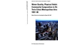 Water Quality, Physical Habitat, and Fish-Community Composition in Streams in the Twin Cities Metropolitan Area, Minnesota, 1997-98
