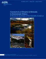 Connectivity of Streams & Wetlands to Downstream Waters: A Review & Synthesis of the Scientific Evidence